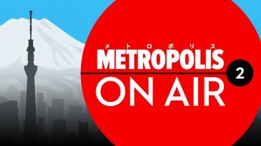Metropolis On Air 2