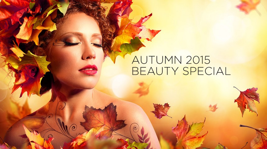 Autumn 2015 Beauty Special