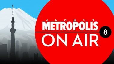 Podcast: Metropolis On Air 8