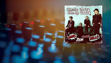 Review: Cheap Trick – Bang, Zoom, Crazy… Hello