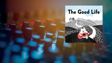 Review: Jimmy Binks and the Shakehorns – The Good Life