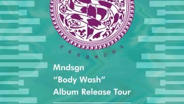 """TRAP SOUL -Mndsgn """"Body Wash"""" Album Release Tour-"""