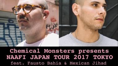NAAFI JAPAN TOUR 2017 TOKYO ft. FAUSTO BAHIA & MEXICAN JIHAD