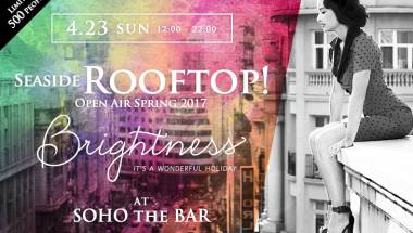 Brightness – Open Air Spring Rooftop 20147