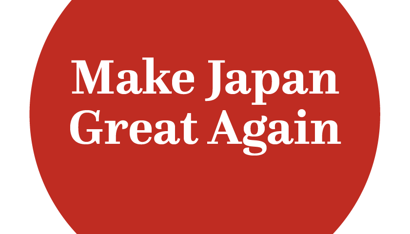 Make Japan Great Again