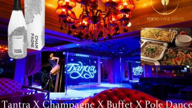 Cabaret Tantra, Champagne, Buffet and Pole dance