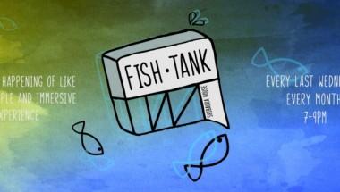 FISH TANK_April