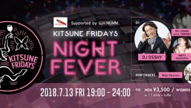 Kitsune Fridays – Night Fever July Edition