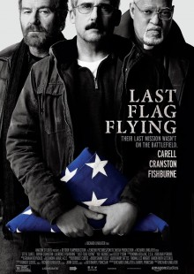 Last Flag Flying movie Bryan Cranston Steve Carrel military movie review