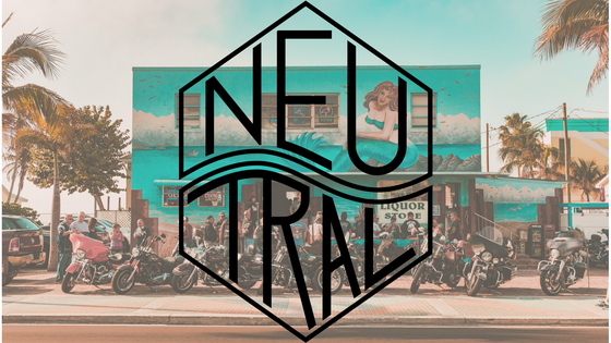 NEUTRAL [Bikes ・ Art ・ Music] Motorcycling Event Craft Beer Leather Workshop Community