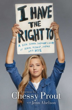 I Have the Right to Book Cover Chessy Prout Sexual Assault Survivor