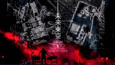 MIRAI TOKYO – Audiovisual Media Art Show