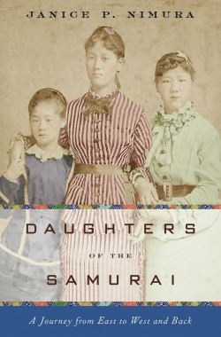 Books we love daughters of the samurai Janice p. Nimura