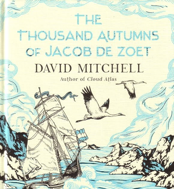 David MitchellThe Thousand Autumns of Jacob De Zoet (2010) historical novels