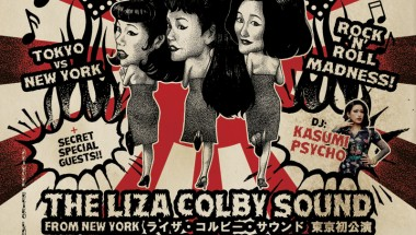 TOKYO vs NEW YORK ROCK'N'ROLL MADNESS! THE LIZA COLBY SOUND LIVE IN TOKYO!