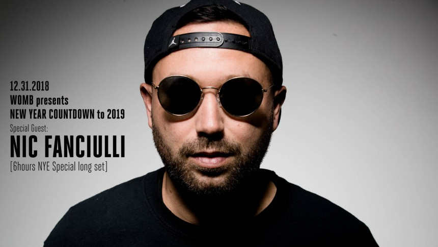 WOMB Presents NEW YEAR COUNTDOWN to 2019 with Nic Fanciulli