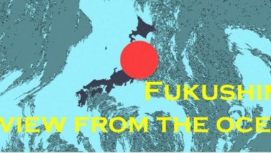 Fukushima- A View From The Ocean