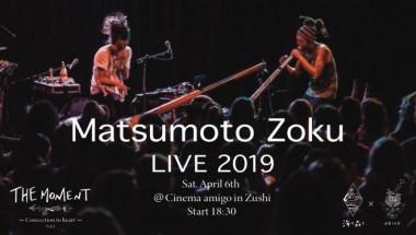 Matsumoto Zoku Live2019