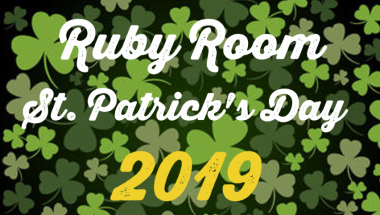Ruby Room – St. Patrick's Day 2019
