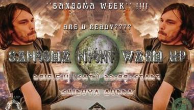Sangoma Night Warm Up