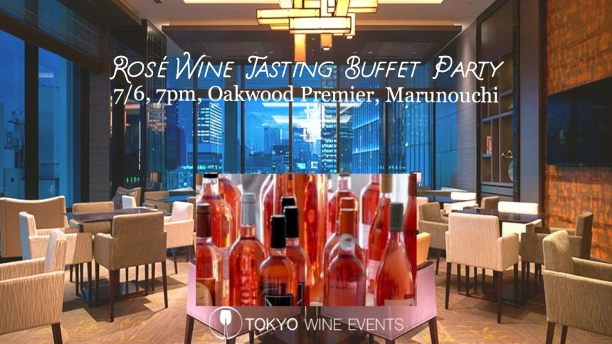 Rosé Wine Tasting Buffet Party at Marunouchi Tokyo presented by Tokyo Wine Events