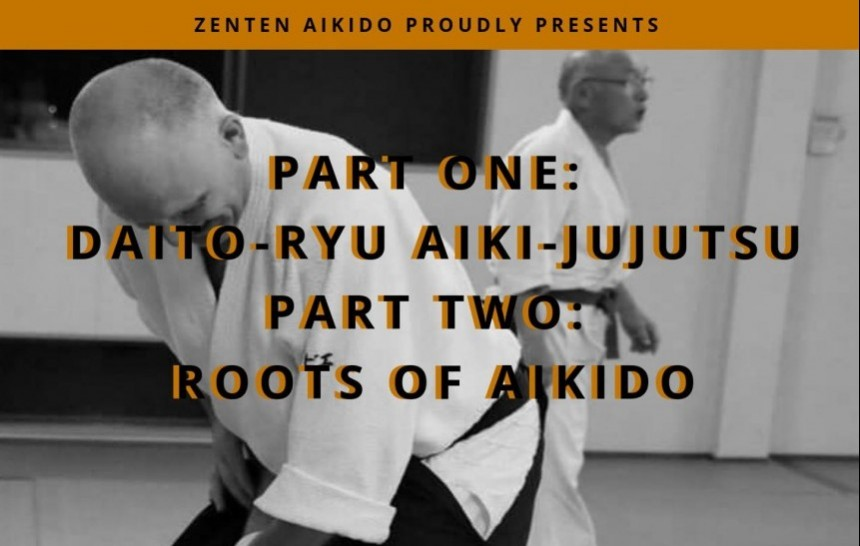 Roots of Akido seminar martial arts Zenten Akido events