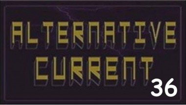 Alternative Current #36