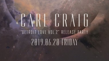 """Carl Craig """"Detroit Love Vol.2"""" Release Party"""