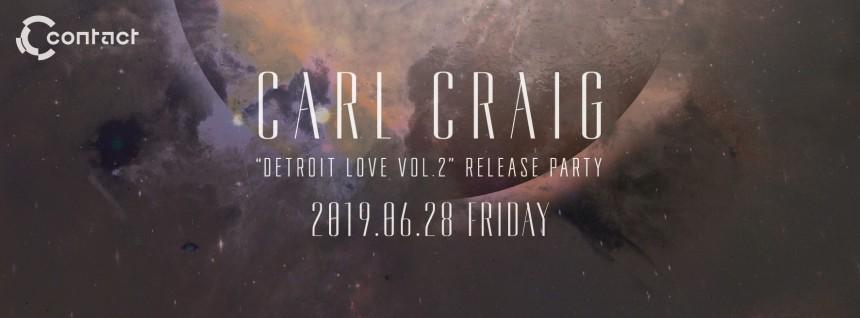 Carl Craig Detroit Contact Tokyo club Events