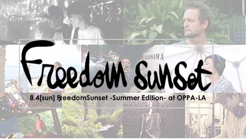 Freedom Sunset Summer Edition party events Oppa-la