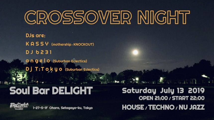 Crossover Night Soul Bar Delight clubbing house music events