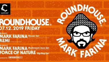 Roundhouse feat. Mark Farina