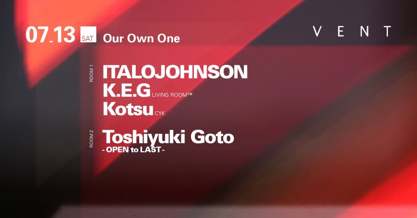 Our Own One ItaloJohnson K.E.G. Vent Tokyo events club