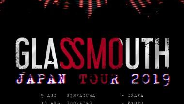 Glassmouth Japan Tour