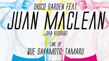 DISCO GARDEN feat. JUAN MACLEAN (DFA RECORDS)