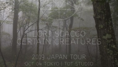 Lori Scacco & Certain Creatures Japan Tour 2019