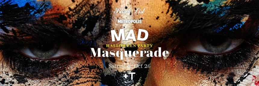 Metropolis x Black List Tokyo: Mad Masquerade