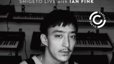 Shigeto Japan Tour 2019 – Shigeto Live with Ian Fink