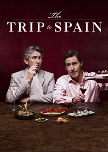 The Trip to Spain, cuisine movie, Michael Winterbottom, travelogue