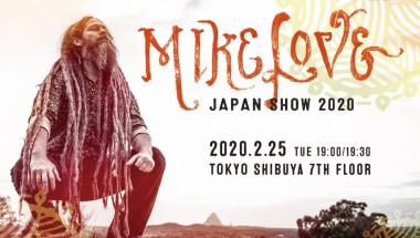 MIKE LOVE JAPAN SHOW 2020