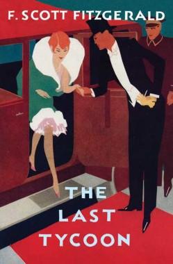 "F. Scott Fitzgerald's novel ""The Last Tycoon,"" posthumously published 1941."