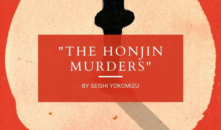 Top Six Japanese Mystery Novels to Read in 2021 - The Honjin Murders