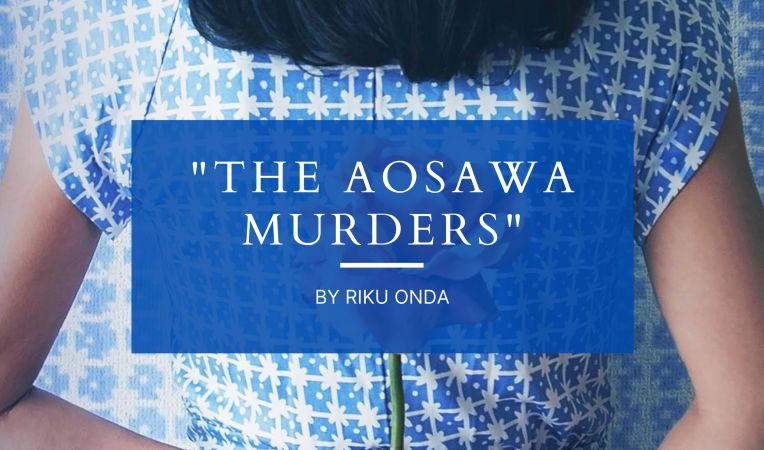 Top Six Japanese Mystery Novels to Read in 2021 - The Aosawa Murders